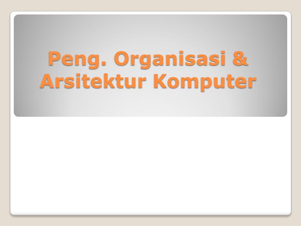 Hubungan Organisasi Komputer dengan Arsitektur komputer Arsitektur komputer berkaitan dengan attribute - atribute yang Nampak bagi programmer Set Instruksi, jumlah bit yang digunakan untuk penyajian data, mekanisme I/O, teknik pengalamatan (addressing techniques).