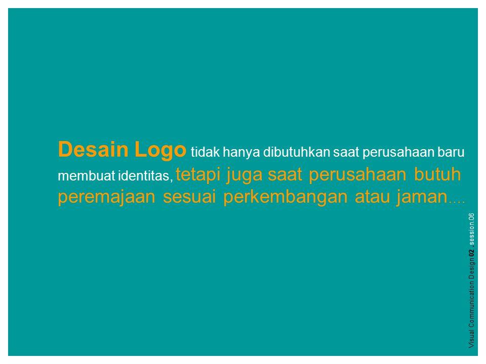 Desain Logo tidak hanya dibutuhkan saat perusahaan baru membuat identitas, tetapi juga saat perusahaan butuh peremajaan sesuai perkembangan atau jaman ….