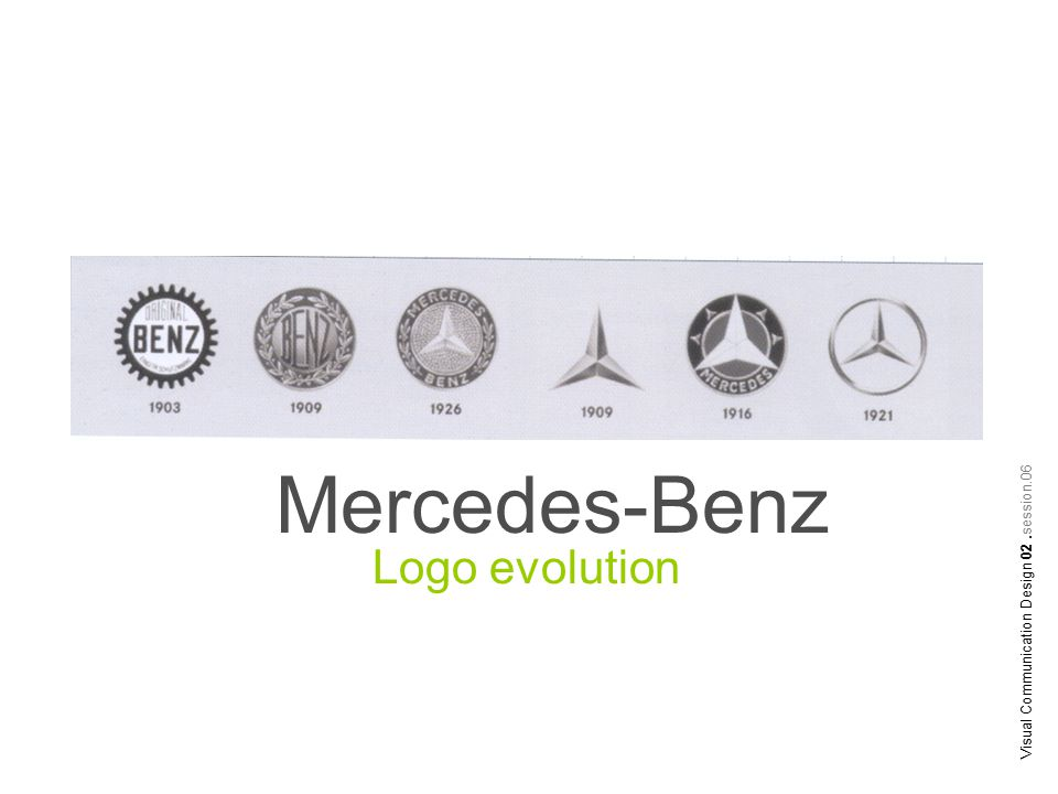 Mercedes-Benz Visual Communication Design 02.session.06 Logo evolution