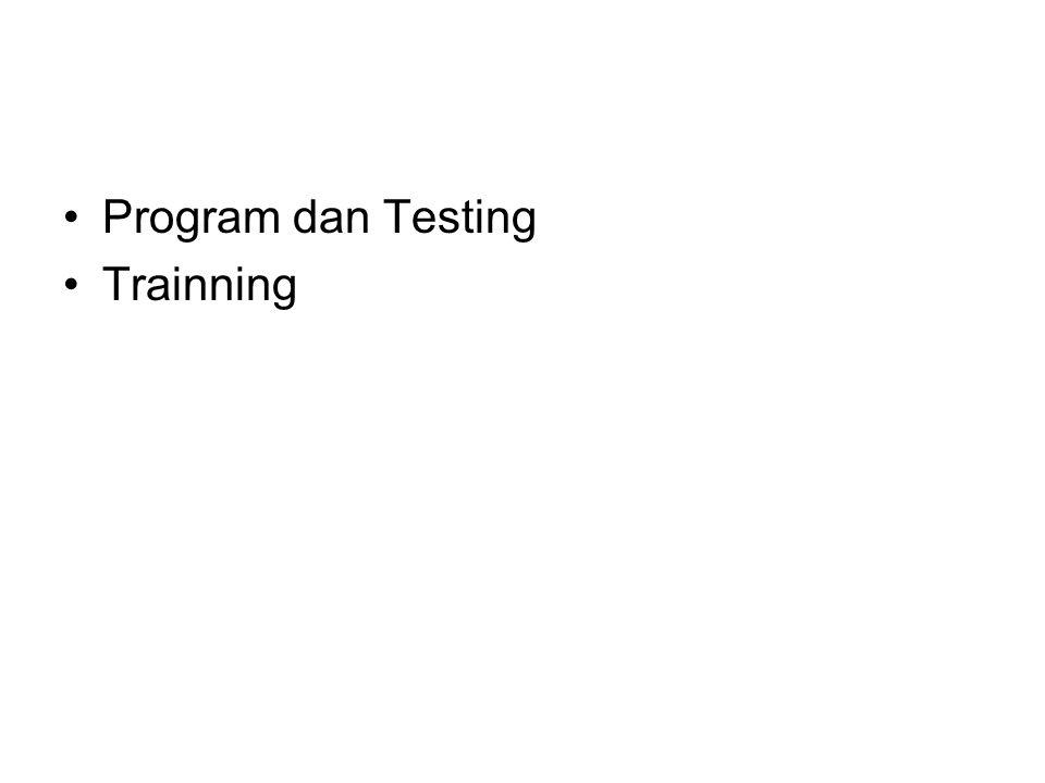 Program dan Testing Trainning