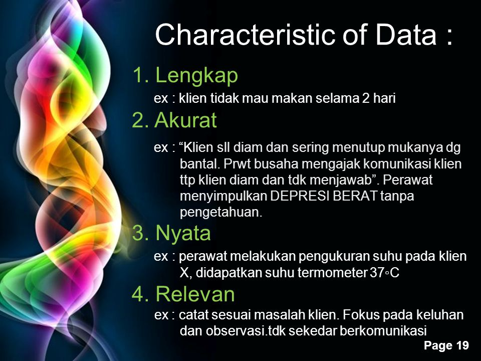 Free Powerpoint Templates Page 19 Characteristic of Data : 1.