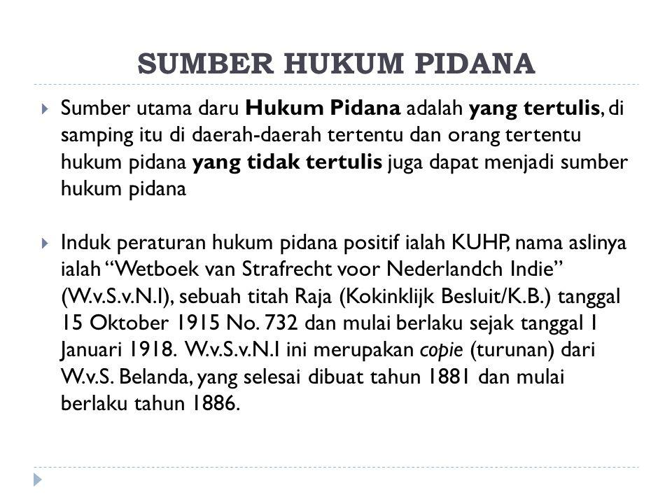 Lanjutan:  Azas Territorial ini diperluas dengan ketentuan yang terdapat dalam Pasal 3 KUHP, yang menyatakan: peraturan pidana Indonesia dapat diterapkan kepada setiap orang yang berada di luar negeri yang melakukan suatu tindak pidana dalam perahu (vaartuig) Indonesia.
