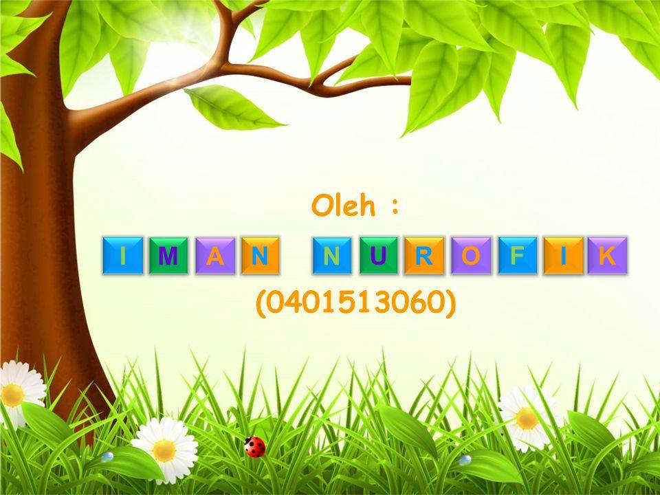 I I M M A A N N R R N N O O U U I I F F K K Oleh : (0401513060)