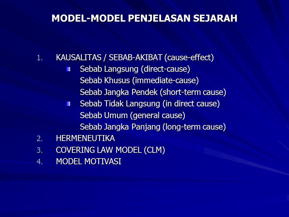 MODEL-MODEL PENJELASAN SEJARAH 1.