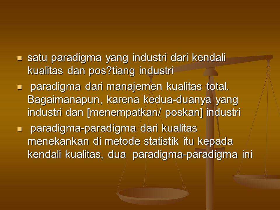 satu paradigma yang industri dari kendali kualitas dan pos?tiang industri satu paradigma yang industri dari kendali kualitas dan pos?tiang industri pa