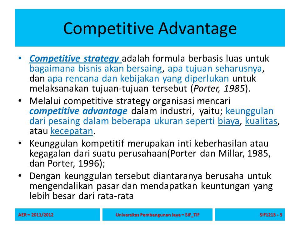 Competitive Advantage Competitive strategy adalah formula berbasis luas untuk bagaimana bisnis akan bersaing, apa tujuan seharusnya, dan apa rencana d