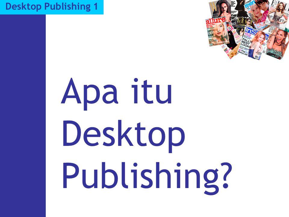 Terminologi Desktop Publishing Jenis halaman pada DTP Electronic Pages.