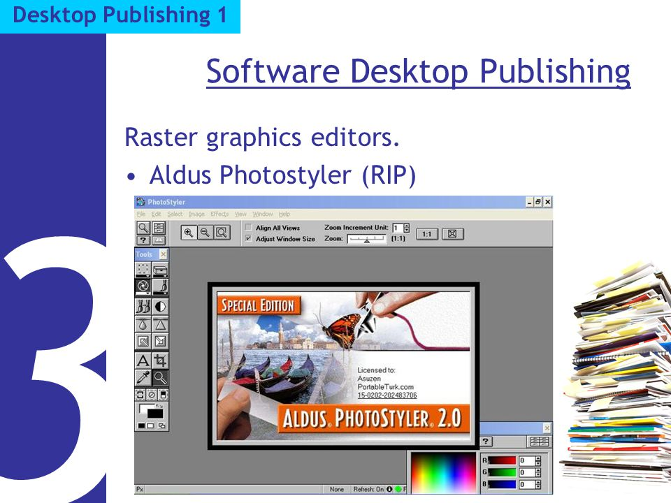 Software Desktop Publishing Raster graphics editors. Aldus Photostyler (RIP) 3 Desktop Publishing 1