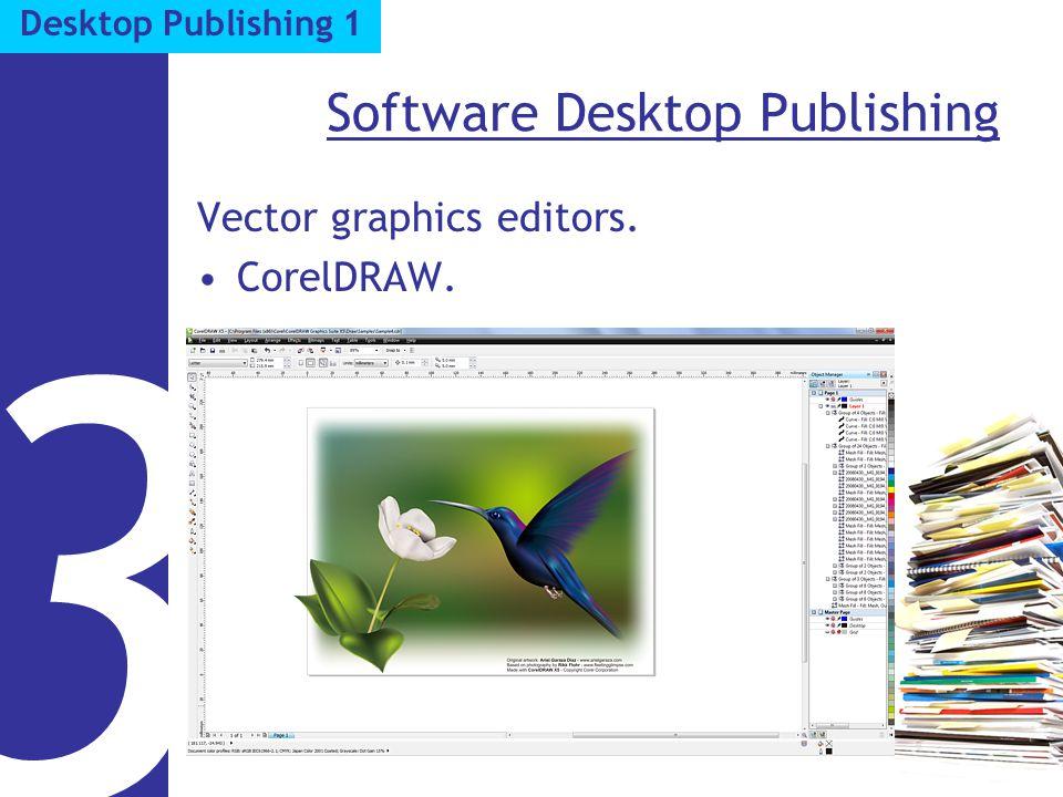 Software Desktop Publishing Vector graphics editors. CorelDRAW. 3 Desktop Publishing 1