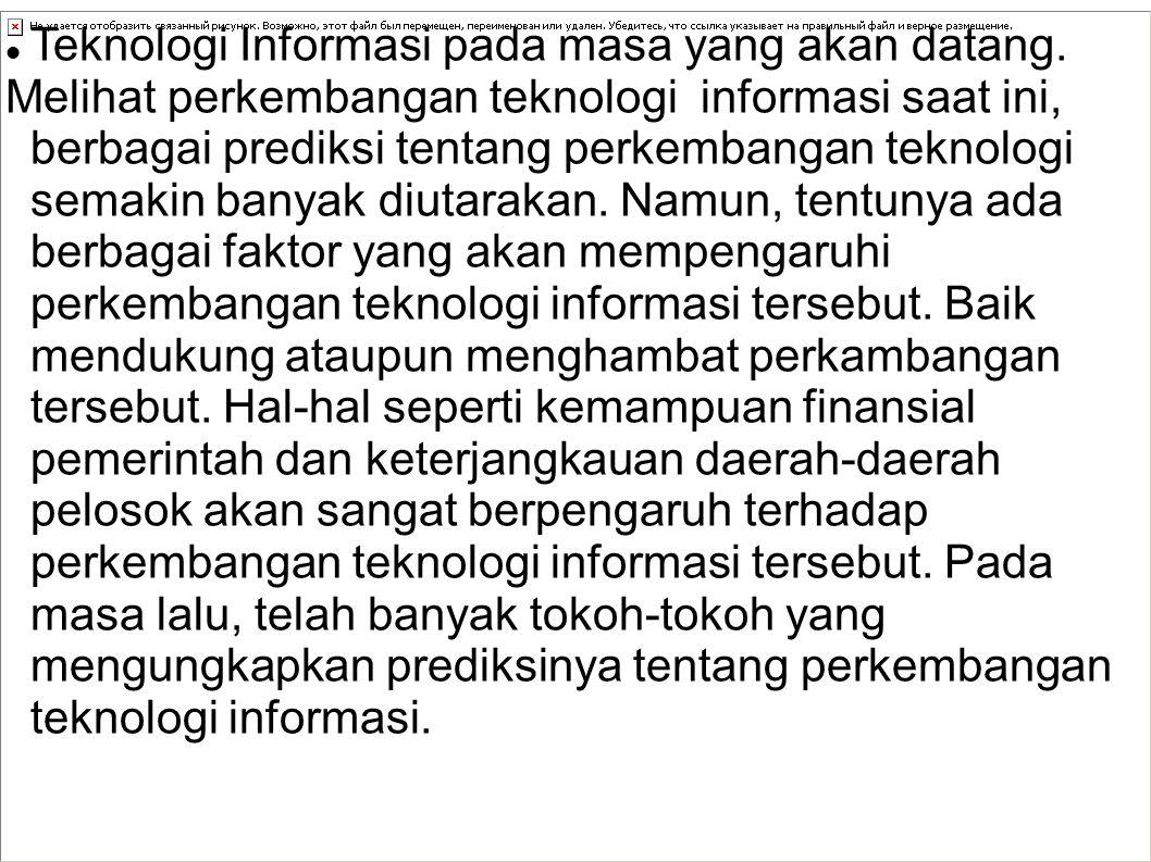 Contoh-contoh perkembangan IT di indonesia Pada tahun 2010, perkambangan facebook di dunia semakin pesat setelah facebook mengeluarkan game social seperti Farmville, Playfish dan lain sebagainya.