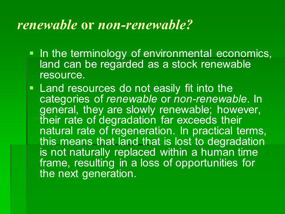 renewable or non-renewable.