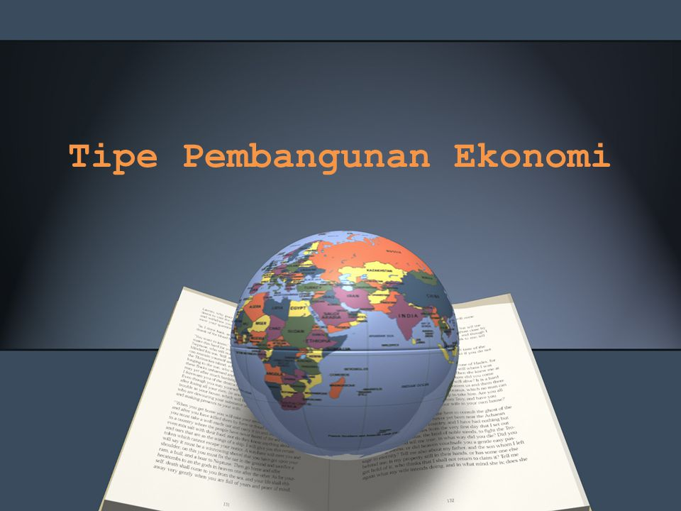 Tipe Pembangunan Ekonomi
