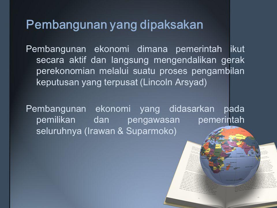 CIRI - CIRI a.Pemerintah berfungsi sebagai pengendali b.Proses pembangunan ekonomi menggunakan rencana lima tahun c.Terjadi dualisme ekonomi d.Pembangunan ekonomi dipengaruhi oleh keadaan politik e.Perkembangan industri di sektor industri berat f.Diberlakukan penekanan konsumsi