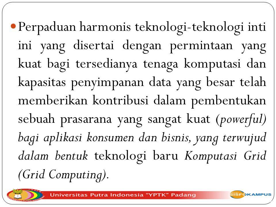 Perpaduan harmonis teknologi-teknologi inti ini yang disertai dengan permintaan yang kuat bagi tersedianya tenaga komputasi dan kapasitas penyimpanan