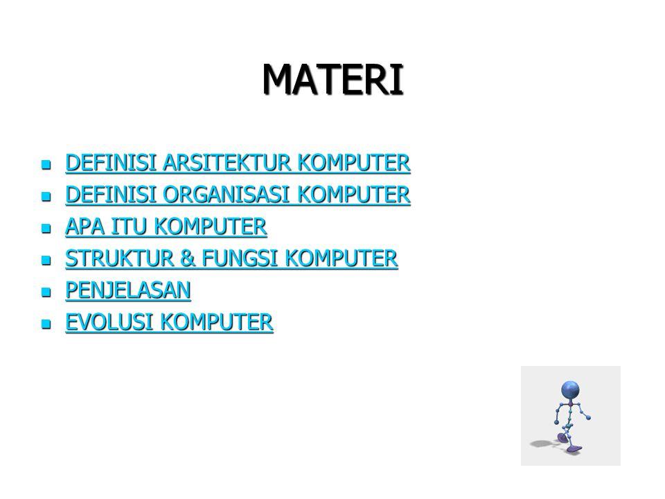 .: Definisi Organisasi Komputer  Organisasi komputer berkaitan dengan unit-unit operasional dan interkoneksinya yang merealisasikan spesifikasi arsitektural Misal : Control signals, interfaces, memory technology Misal : Control signals, interfaces, memory technology
