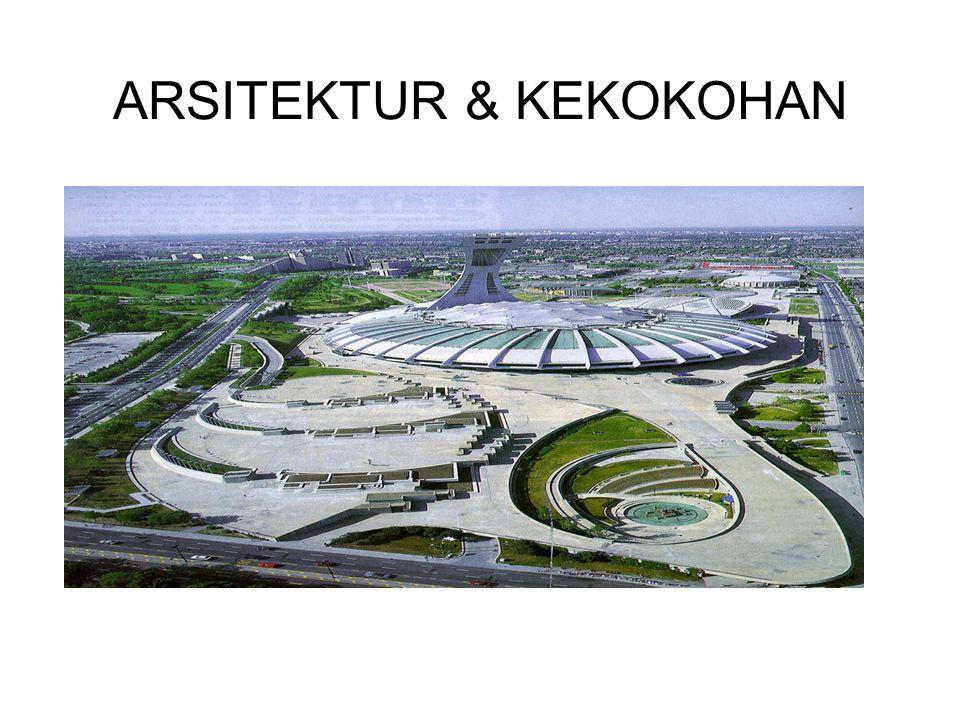 ARSITEKTUR & KEKOKOHAN