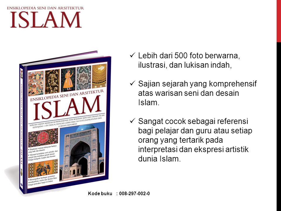 Lebih dari 500 foto berwarna, ilustrasi, dan lukisan indah, Sajian sejarah yang komprehensif atas warisan seni dan desain Islam. Sangat cocok sebagai