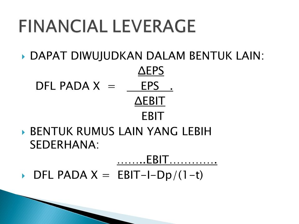  DAPAT DIWUJUDKAN DALAM BENTUK LAIN: ΔEPS DFL PADA X = EPS.