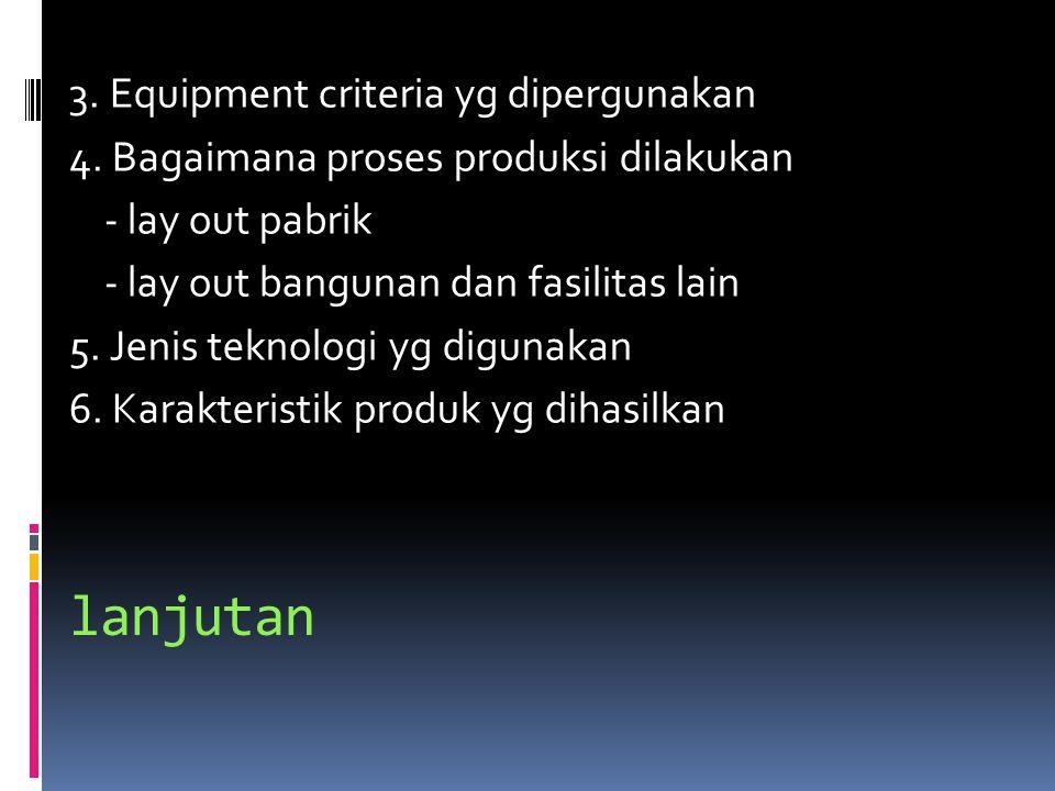 lanjutan 3.Equipment criteria yg dipergunakan 4.