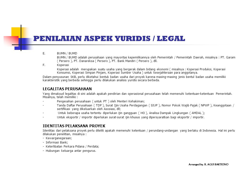 PENILAIAN ASPEK YURIDIS / LEGAL E. BUMN / BUMD BUMN / BUMD adalah perusahaan yang mayoritas kepemilikannya oleh Pemerintah / Pemerintah Daerah, misaln