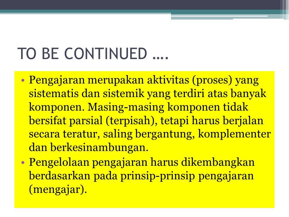 3.Beberapa definisi mengajar Menurut Prof. Dr.
