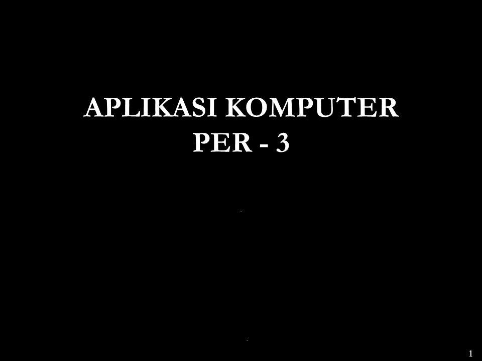 . 1 APLIKASI KOMPUTER PER - 3.