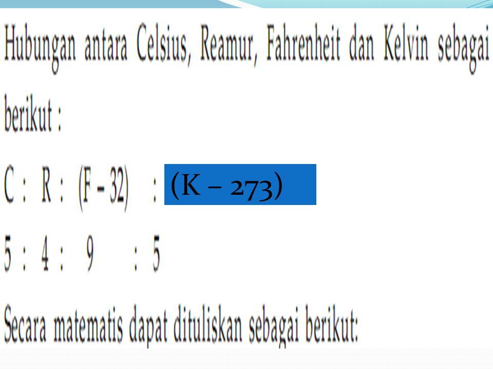 (K – 273)