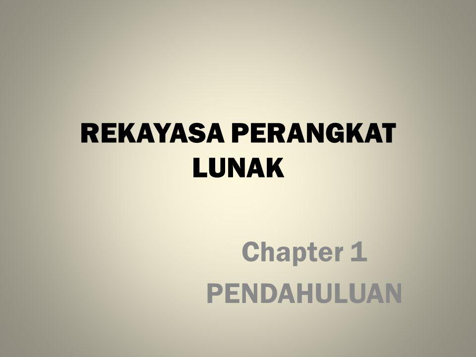 REKAYASA PERANGKAT LUNAK Chapter 1 PENDAHULUAN