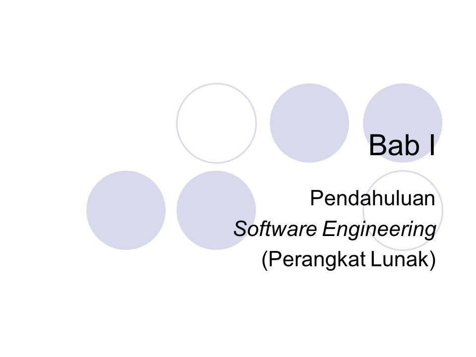Bab I Pendahuluan Software Engineering (Perangkat Lunak)
