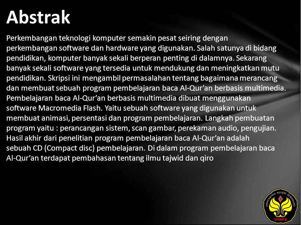 Kata Kunci Macromedia Flash, Pembelajaran baca Al-Qur'an, Media pembelajaran, Multimedia.