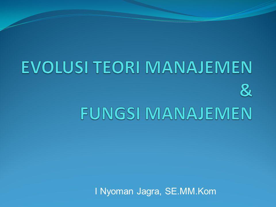 14 Prinsip Manajemen Fayol 1.Pembagian Tugas 2. Wewenang Manajer 3.