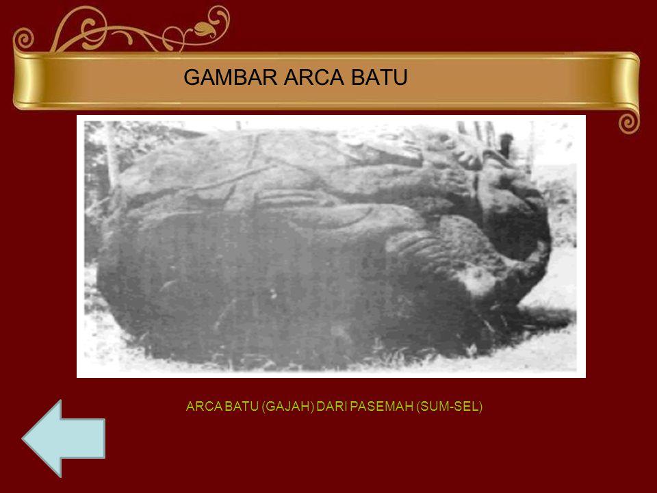 GAMBAR ARCA BATU ARCA BATU (GAJAH) DARI PASEMAH (SUM-SEL)