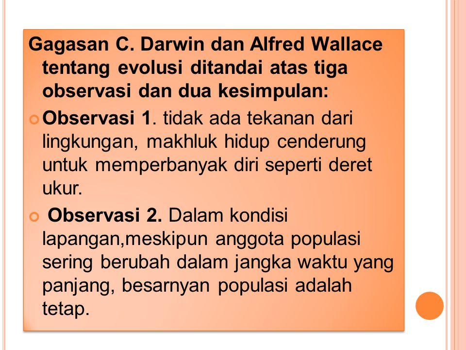 """EVOLUSI MAHLUK HIDUP MENURUT DARWIN Pada tahun 1859, C. Darwin menerbitkan bukunya dengan judul """"On the Origin of Spesies by Means of natural Selectio"""