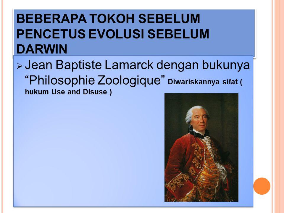 """BEBERAPA TOKOH SEBELUM PENCETUS EVOLUSI SEBELUM DARWIN  Erasmus Darwin dengan bukunya """" Zoomania """" Kehidupan itu berasal dari asal mula yang sama"""