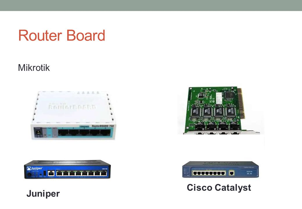 Router Board Mikrotik Juniper Cisco Catalyst