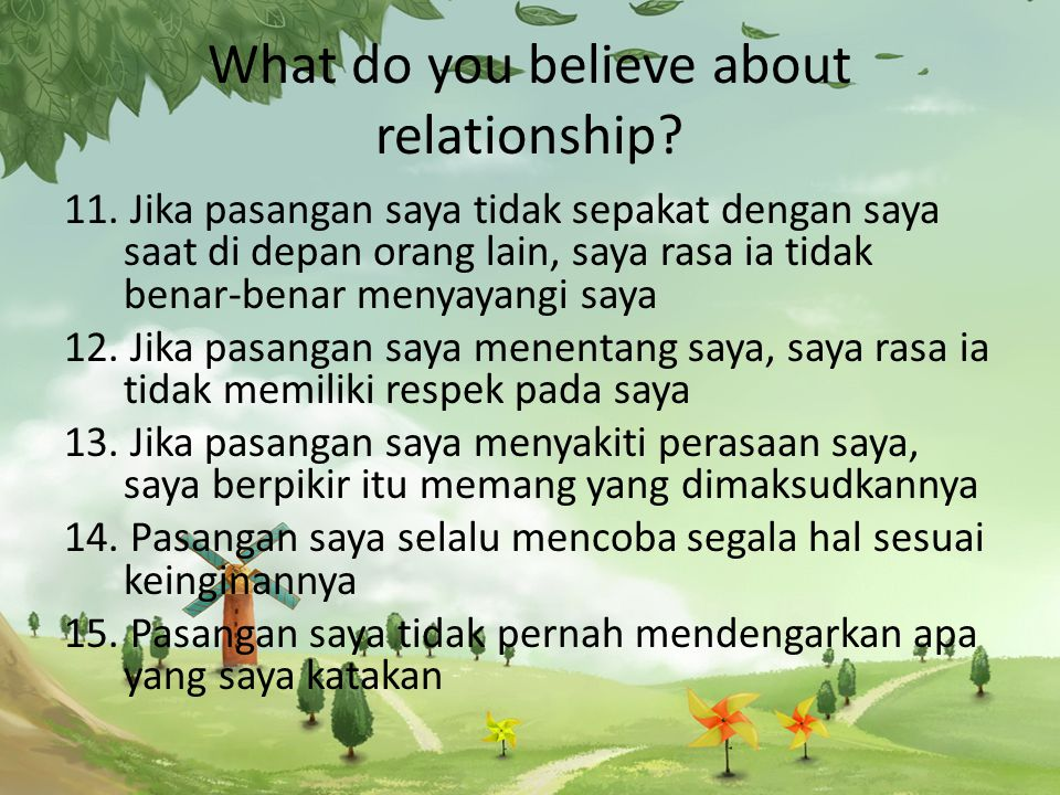 What do you believe about relationship.11.