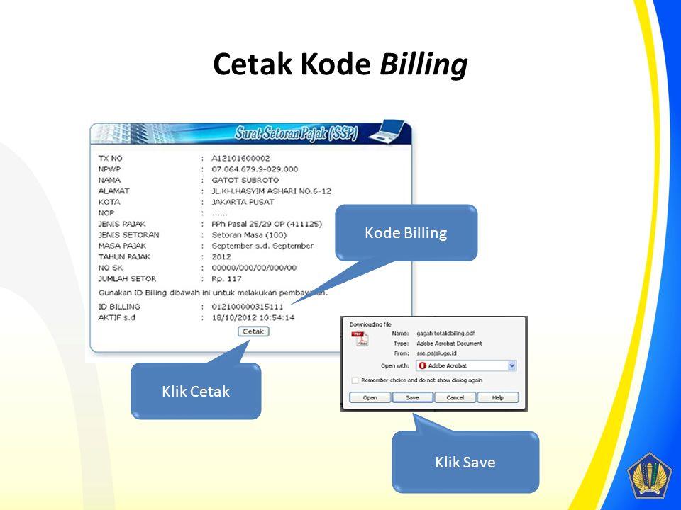 Cetak Kode Billing Kode Billing Klik Cetak Klik Save