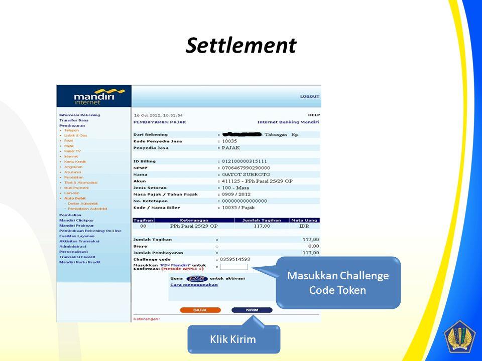 Settlement Masukkan Challenge Code Token Klik Kirim