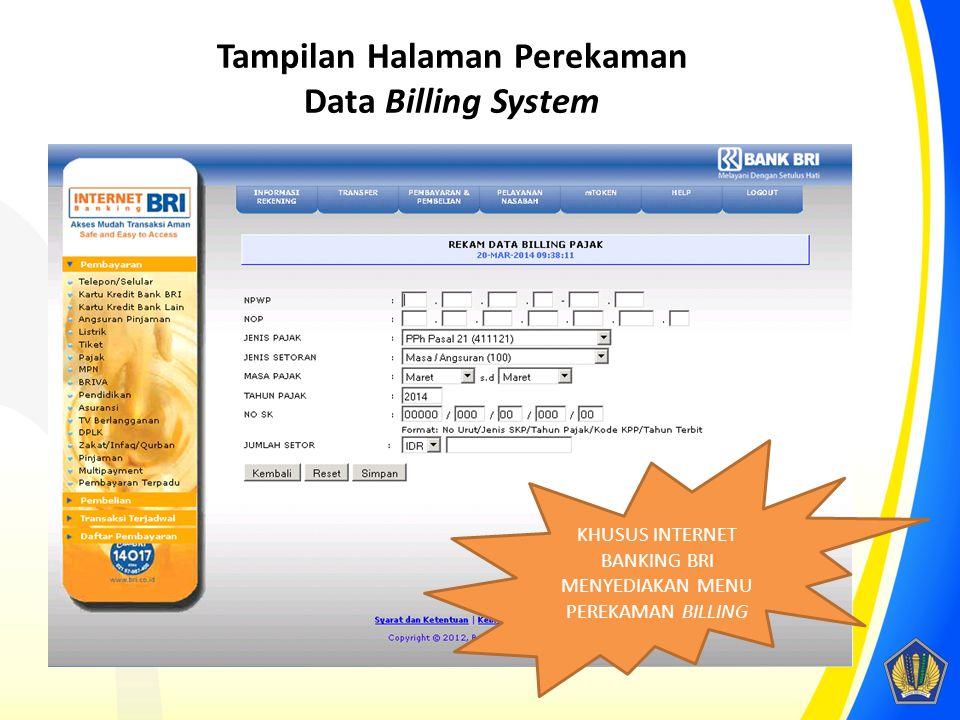 Tampilan Halaman Perekaman Data Billing System KHUSUS INTERNET BANKING BRI MENYEDIAKAN MENU PEREKAMAN BILLING