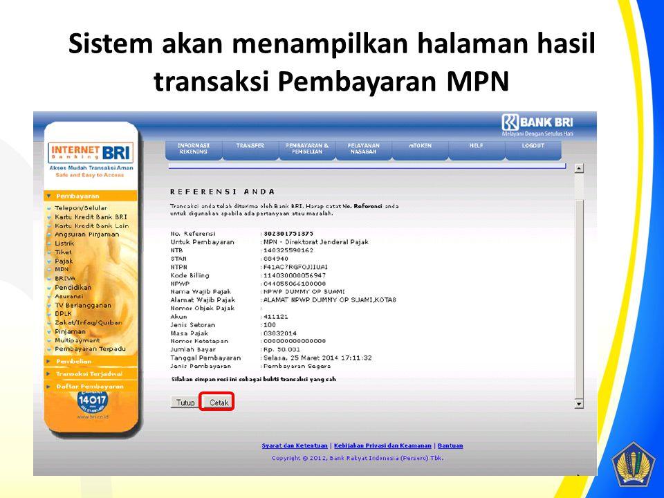 Sistem akan menampilkan halaman hasil transaksi Pembayaran MPN