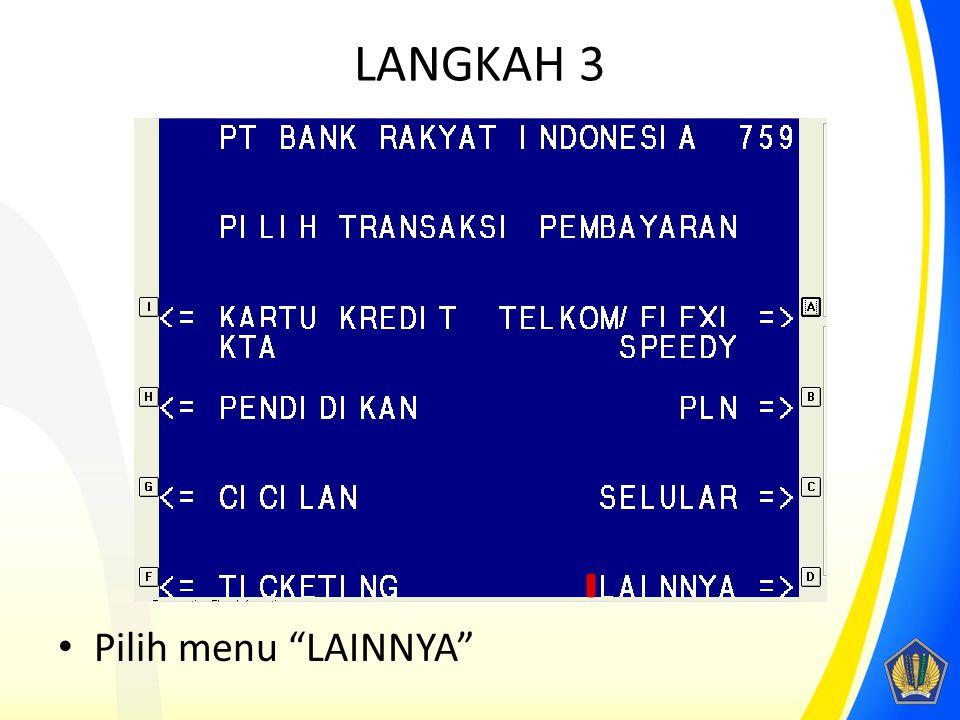 """LANGKAH 3 Pilih menu """"LAINNYA"""""""