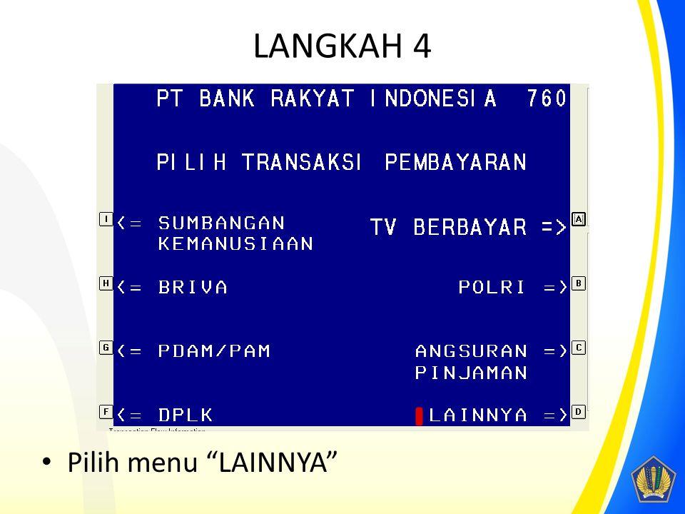 """LANGKAH 4 Pilih menu """"LAINNYA"""""""
