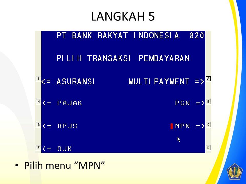 "LANGKAH 5 Pilih menu ""MPN"""