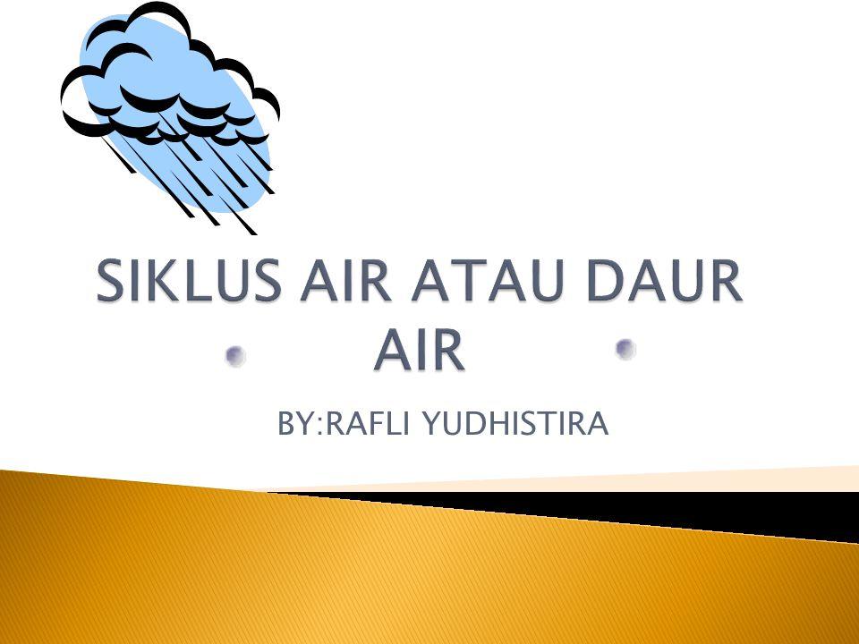 BY:RAFLI YUDHISTIRA