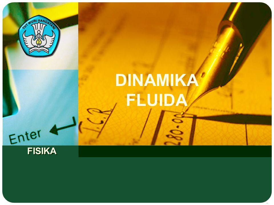 FISIKA DINAMIKA FLUIDA
