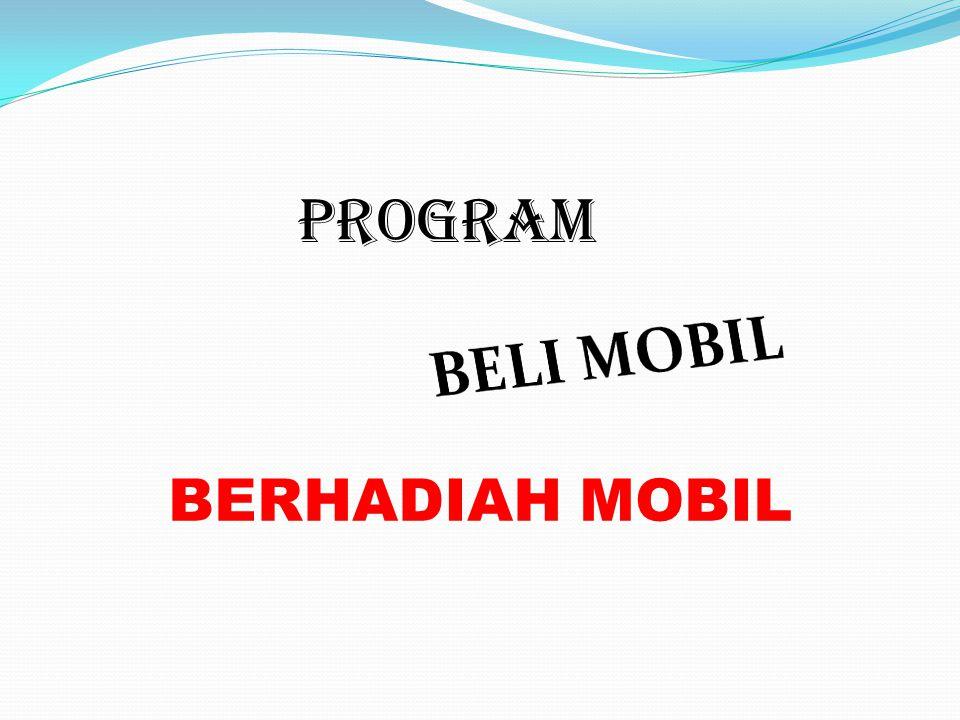 PROGRAM BERHADIAH MOBIL