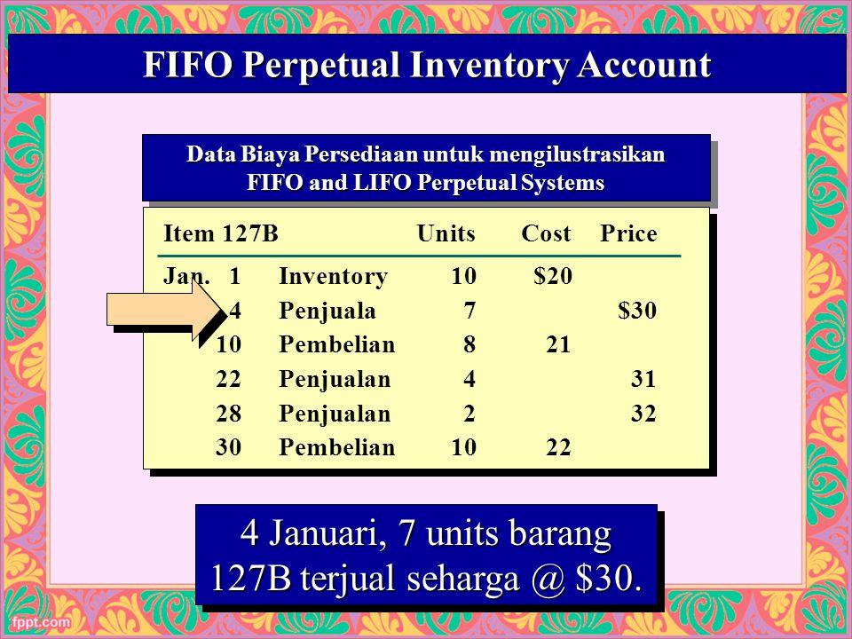 22 Data Biaya Persediaan untuk mengilustrasikan FIFO and LIFO Perpetual Systems Data Biaya Persediaan untuk mengilustrasikan FIFO and LIFO Perpetual Systems Cost of Mdse.