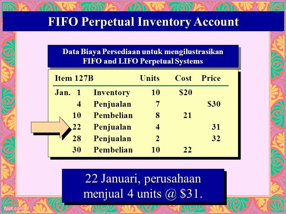 26 Data Biaya Persediaan untuk mengilustrasikan FIFO and LIFO Perpetual Systems Data Biaya Persediaan untuk mengilustrasikan FIFO and LIFO Perpetual Systems Cost of Mdse.
