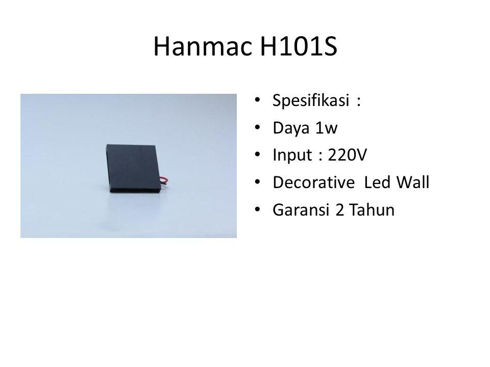 Hanmac H101S Spesifikasi : Daya 1w Input : 220V Decorative Led Wall Garansi 2 Tahun