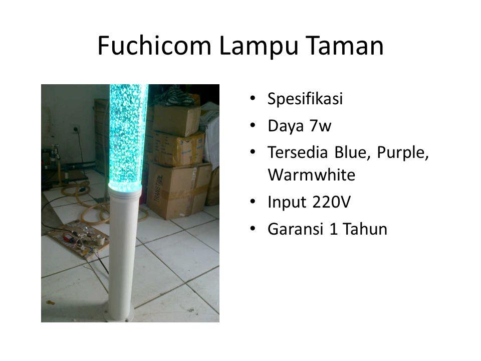 Fuchicom Lampu Taman Spesifikasi Daya 7w Tersedia Blue, Purple, Warmwhite Input 220V Garansi 1 Tahun